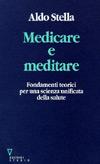 Medicare e meditare. Fondamenti teorici per una scienza unificata della salute-0