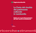 La Carta del rischio del patrimonio culturale in Lombardia