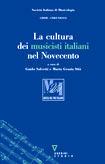 La cultura dei musicisti italiani nel Novecento