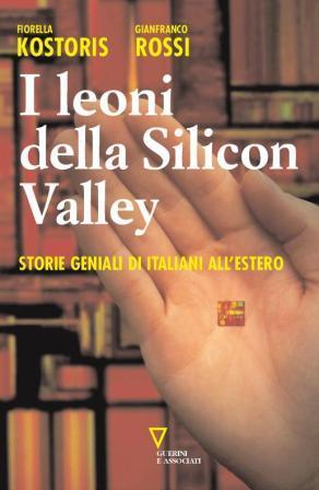 I leoni della Silicon Valley