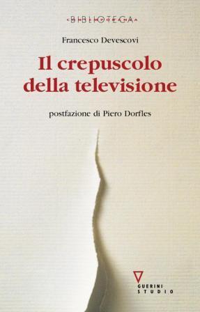 Il crepuscolo della televisione