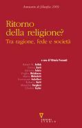 Ritorno della religione? Tra ragione, fede e società