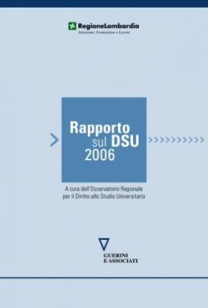 Rapporto sul diritto allo studio universitario in Lombardia 2006