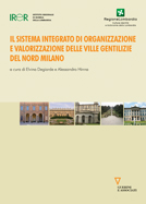 Il sistema integrato di organizzazione e valorizzazione delle ville gentilizie del nord Milano