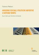 Housing sociale, politiche abitative e fattore tempo