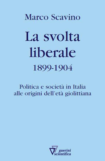 La svolta liberale 1899-1904