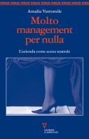 Molto management per nulla