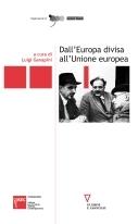Dall'Europa divisa all'Unione Europea