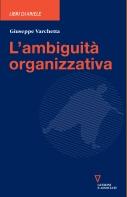 L'ambiguità organizzativa