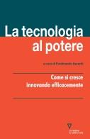 La tecnologia al potere