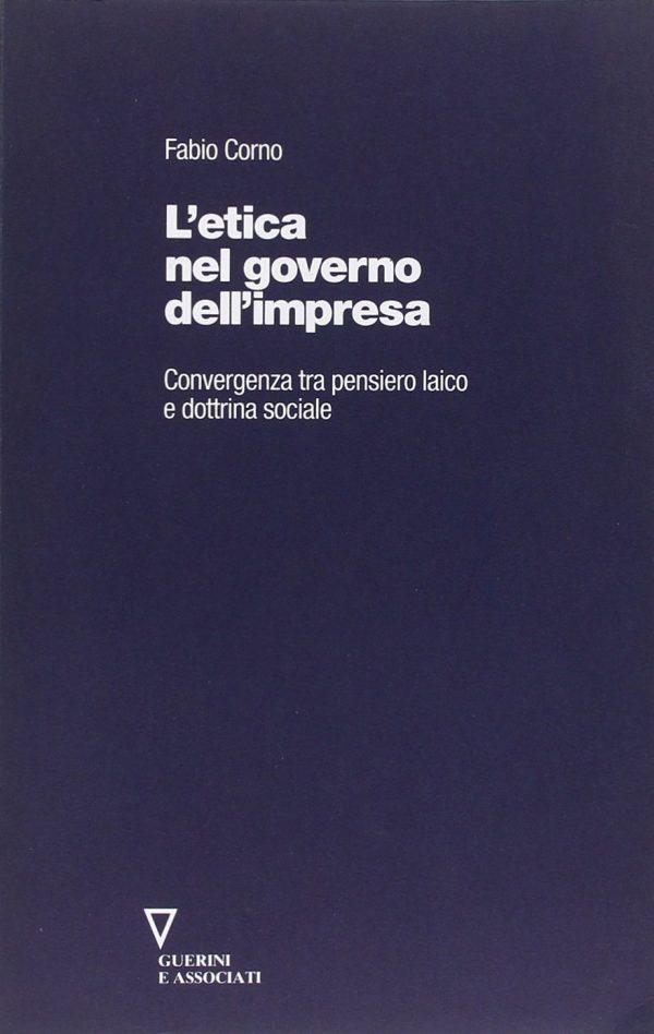 Copertina del libro L'Etica nel governo dell'impresa