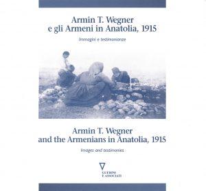 Armin T. Wegner e gli armeni in Anatolia, 1915-0