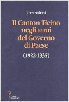 Canton Ticino negli anni del Gov