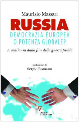 Russia: democrazia europea o potenza globale?