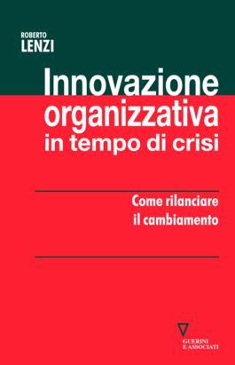Innovazione organizzativa in tempo di crisi