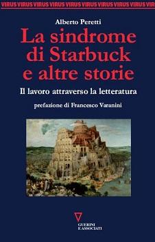 La sindrome di Starbuck e altre storie