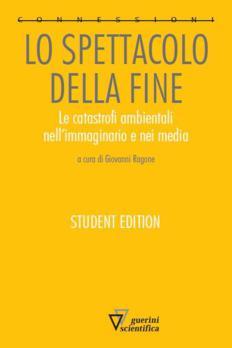 Lo spettacolo della fine (STUDENT EDITION)