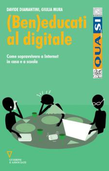 (Ben)educati al digitale