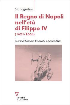 Il Regno di Napoli nell'età di Filippo IV