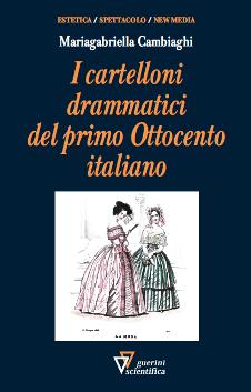 I cartelloni drammatici del primo Ottocento italiano