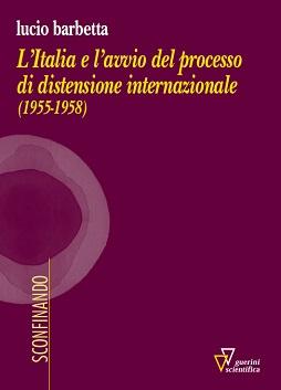 L'Italia e l'avvio del processo di distensione internazionale