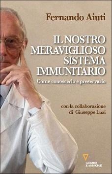 Il nostro meraviglioso sistema immunitario