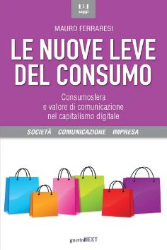 Le nuove leve del consumo