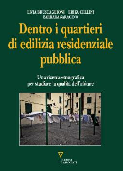 Dentro i quartieri di edilizia residenziale pubblica