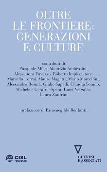 Oltre le frontiere: generazioni e culture
