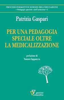Per una pedagogia speciale oltre la medicalizzazione