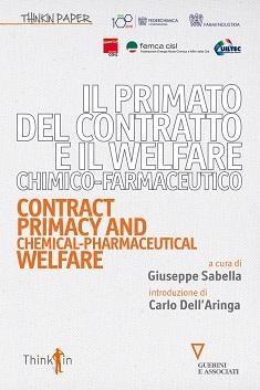 Il primato del contratto e il welfare chimico-farmaceutico