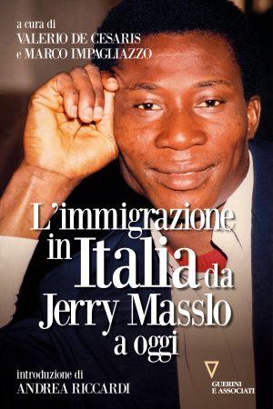 Copertina del libro L'immigrazione in Italia da Jerry Masslo a oggi
