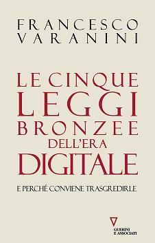 Cinque leggi bronzee dell'era digitale