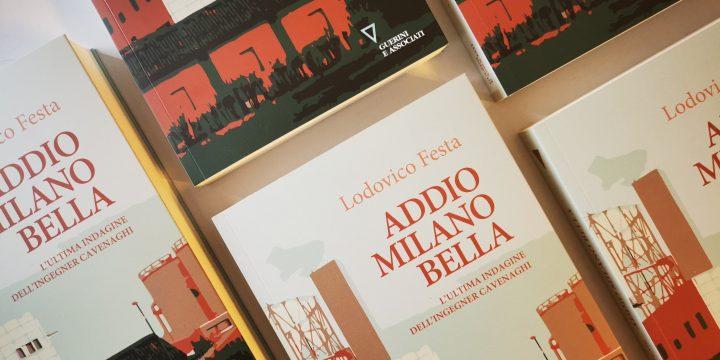 """Nasce """"Addio Milano bella"""", la pagina Facebook tratta dal nuovo libro di Lodovico Festa"""