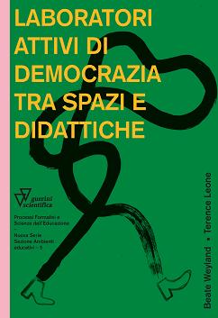 Laboratori attivi di democrazia tra spazi e didattiche