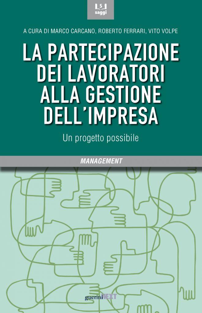 Enzo Spaltro firma la postfazione al libro La partecipazione dei lavoratori alla gestione dell'impresa