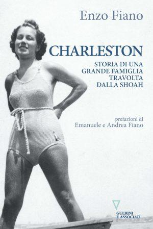 Copertina del libro Charleston. Storia di una grande famiglia travolta dalla Shoah